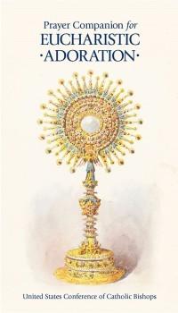 Prayer Companion for Eucharistic Adoration